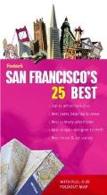 Fodor's San Francisco's 25 Best with Map (Fodor's San Francisco's 25 Best)