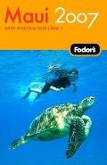 Fodor's Maui: With Molokai & Lanai (Fodor's Maui with Molokai & Lanai)