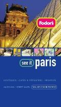 Fodors See It Paris 2nd Edition