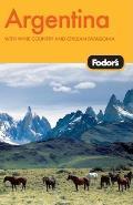 Fodor's Argentina, 4th Edition (Fodor's Argentina)