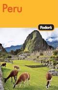Fodor's Peru (Fodor's Peru)