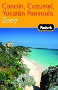 Fodor's Cancun, Cozumel, Yucatan Peninsula (Fodor's Cancun, Cozumel, Yucatan Peninsula)