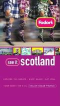 Fodors See It Scotland 2nd Edition