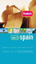 Fodor's See It Spain, 2nd Edition (Fodor's See It Spain)