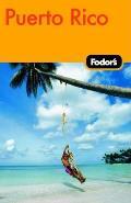 Fodor's Puerto Rico (Fodor's Puerto Rico)