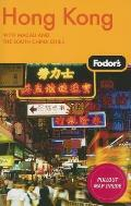 Fodor's Hong Kong: With Macau and the South China Cities with Map (Fodor's Hong Kong)