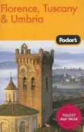 Fodor's Florence, Tuscany & Umbria with Map (Fodor's Florence, Tuscany and Umbria)