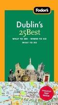 Fodor's Dublin's 25 Best with Map (Fodor's Dublin's 25 Best)