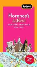 Fodor's Florence's 25 Best with Map (Fodor's Florence's 25 Best)