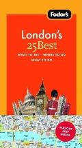 Fodors Londons 25 Best 7th Edition