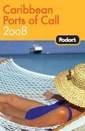 Fodors Caribbean Ports Of Call 2008