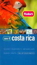 Fodors See It Costa Rica 2nd Edition