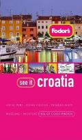 Fodor's See It Croatia (Fodor's See It Croatia)