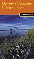 Fodors in Focus Marthas Vineyard & Nantucket