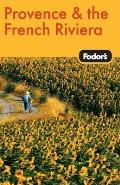 Fodor's Provence & the French Riviera (Fodor's Provence & the French Riviera)