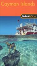 Fodors In Focus Cayman Islands 1st Edition