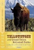 Compass American Guides Yellowstone & Grand Teton National Parks 1st Edition