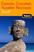 Fodors Cancun Cozumel & The Yucatan Peni