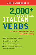 2000+ Essential Italian Verbs: The Easiest Way to Master Verbs and Speak Fluently with CDROM