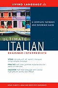 Ultimate Italian : Beginner - Intermediate (Rev 04 Edition)