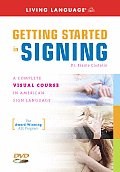 Getting Started in Signing: A...