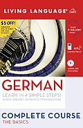 German Complete Course: The Basics with Book(s) (Living Language Complete Courses)