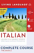 Complete Italian: The Basics with Book(s) and Dictionary (Living Language Complete Courses)