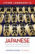 Complete Japanese: The Basics (Living Language Complete Courses)