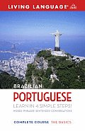Complete Brazilian Portuguese: The Basics (Living Language Complete Courses)