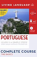 Brazilian Portuguese: Complete Course: The Basics with CD (Audio) and Dictionary (Living Language Complete Courses) Cover