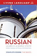 Complete Russian: The Basics (Living Language Complete Courses)