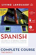 Spanish Complete Course: The Basics with Book(s) (Living Language Complete Courses)