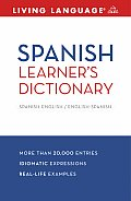 Spanish Learner's Dictionary: Spanish-English/English-Spanish (Living Language Dictionaries) Cover