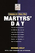 Martyrs Day Chronicle of a Small War
