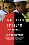 The Two Faces of Islam: Saudi Fundamentalism and Its Role in Terrorism