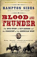 Blood & Thunder An Epic of the American West