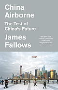 China Airborne: The Test of China's Future (Vintage) Cover