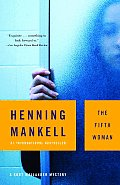 The Fifth Woman: A Kurt Wallander Mystery # 6 Cover