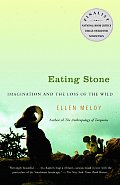 Eating Stone Imagination & the Loss of the Wild