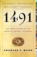 1491: New Revelations Of The Americas Before Columbus by Charles C. Mann