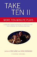 Take Ten II More Ten Minute Plays