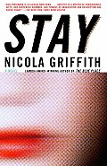 Stay (Vintage Crime/Black Lizaed) by Nicola Griffith