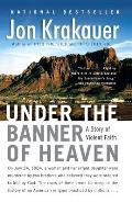 Under the Banner of Heaven: A Story of Violent Faith Cover