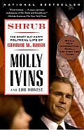 Shrub: The Short but Happy Political Life of George W. Bush Cover