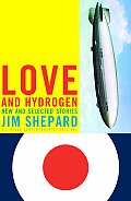 Love and Hydrogen: New and Selected Stories (Vintage Contemporaries Original) Cover