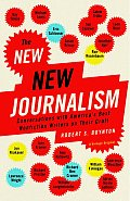 New New Journalism Conversations with Americas Best Nonfiction Writers on Their Craft