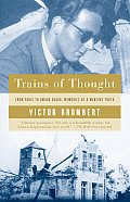 Trains of Thought: Paris to Omaha Beach, Memories of a Wartime Youth