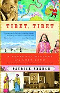 Tibet, Tibet: A Personal History of a Lost Land (Vintage Departures)