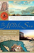 The Middle Sea: A History of the Mediterranean (Vintage) Cover
