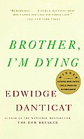 Brother, I'm Dying (Vintage Contemporaries) Cover